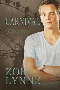 Review: Carnival – Decatur by Zoe Lynne
