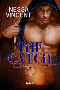 Review: The Catch by Nessa Vincent