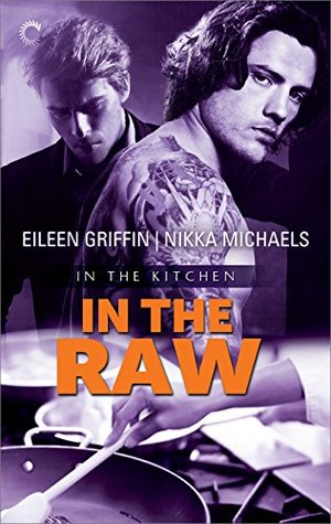 Review: In the Raw by Eileen Griffin and Nikka Michaels