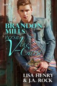 Guest Post and Giveaway: Brandon Mills versus the V-Card by Lisa Henry & J.A. Rock