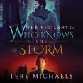 Guest Post: Who Knows the Storm by Tere Michaels