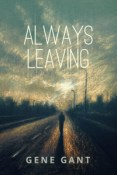 Review: Always Leaving by Gene Gant