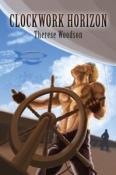 Clockwork Horizon by Therese Woodson
