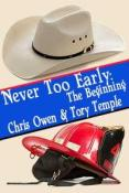 Review: Never Too Early: The Beginning by Chris Owen and Tory Temple