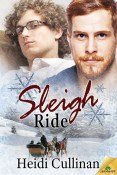 Guest Post and Giveaway: Sleigh Ride by Heidi Cullinan