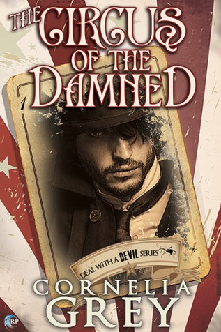 Guest Post and Giveaway: The Circus of the Damned by Cornelia Grey
