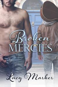 Review: Broken Mercies by Lucy Marker