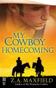 Guest Post and Giveaway: My Cowboy Homecoming by Z.A. Maxfield