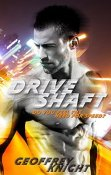 Review: Drive Shaft by Geoffrey Knight
