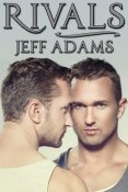 Guest Post and Giveaway: Rivals by Jeff Adams