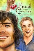 Review: Bowl Full of Cherries by Raine O'Tierney