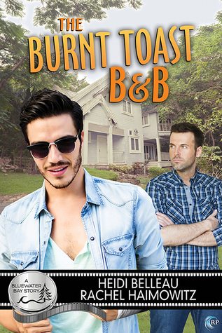 Review: The Burnt Toast B&B by Heidi Belleau and Rachel Haimowitz