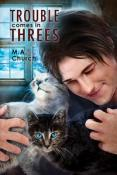 Review: Trouble Comes in Threes by M.A. Church