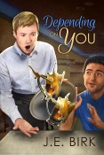 Excerpt and Giveaway: Depending on You by J.E. Birk