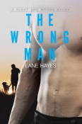 Excerpt and Giveaway: The Wrong Man by Lane Hayes
