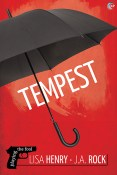 Excerpt and Giveaway: Tempest by Lisa Henry and J.A. Rock