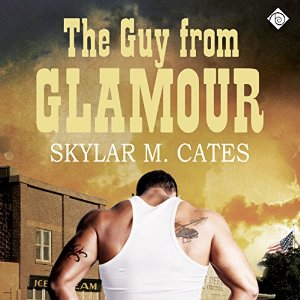 Audiobook Review: The Guy From Glamour by Skylar M.Cates