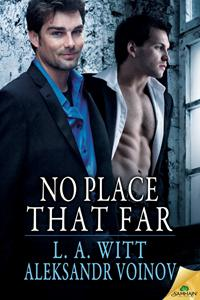 Review: No Place That Far by L.A. Witt and Aleksandr Voinov