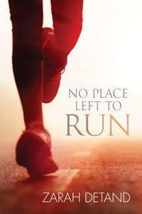 Review: No Place Left to Run by Zarah Detand