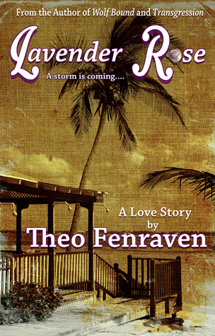 Review: Lavender Rose by Theo Fenraven