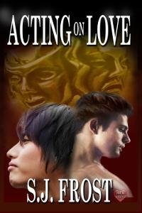 Review: Acting on Love by S.J. Frost