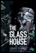 Excerpt and Giveaway: The Glass House by Suki Fleet