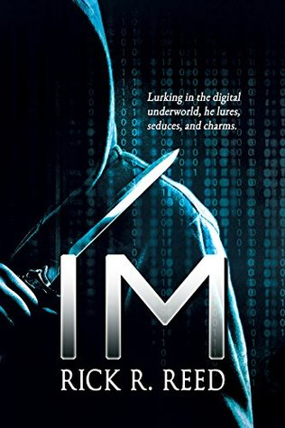 Review: IM by Rick R. Reed