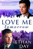 Review: Love Me Tomorrow by Ethan Day