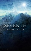 Review: Seventh by Rachel White