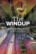 Guest Post and Giveaway: The Windup by Kate McMurray