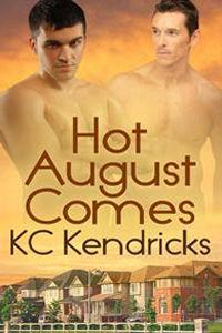 Review: Hot August Comes by KC Kendricks