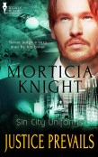 Excerpt: Justice Prevails by Morticia Knight