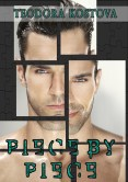 Excerpt and Giveaway: Piece by Piece by Teodora Kostova