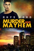 Review: Murder and Mayhem by Rhys Ford