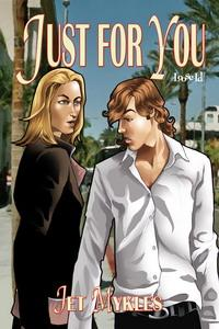 Throwback Thursday Review: Just For You by Jet Mykles