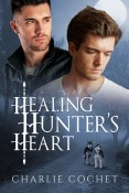 Review: An Intrepid Trip to Love and Healing Hunter's Heart by Charlie Cochet