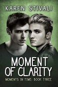 Excerpt and Giveaway: Moment of Clarity by Karen Stivali