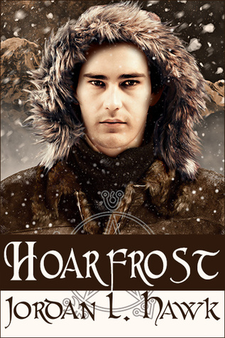 Review: Hoarfrost by Jordan L. Hawk