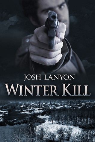 Review: Winter Kill by Josh Lanyon