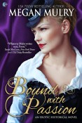 Excerpt and Giveaway: Bound with Passion by Megan Mulry