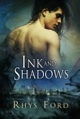 Guest Post and Giveaway: Ink and Shadows by Rhys Ford