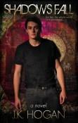 Review: Shadows Fall by J.K. Hogan