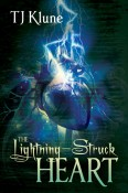 The Lightening-Struck Heart by T. J. K;une