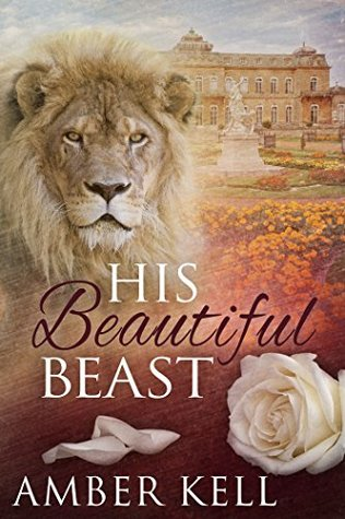 Review: His Beautiful Beast by Amber Kell