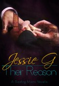 Guest Post and Giveaway: Their Reason by Jessie G