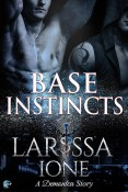 Review: Base Instincts by Larissa Ione