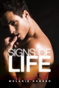 Guest Post and Giveaway: Signs of Life by Melanie Hansen