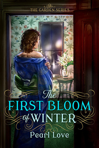 Review: The First Bloom of Winter by Pearl Love