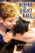 Excerpt: Behind the Eight Ball by M.A. Church