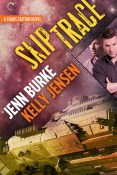 Guest Post and Giveaway: Skip Trace by Jenn Burke and Kelley Jensen
